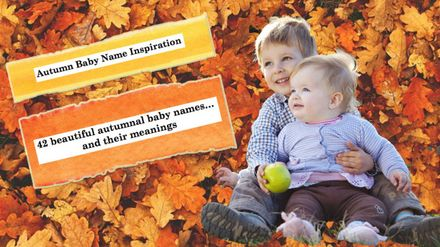 Autumn Baby Name Inspiration: 42 beautiful autumnal baby names… and