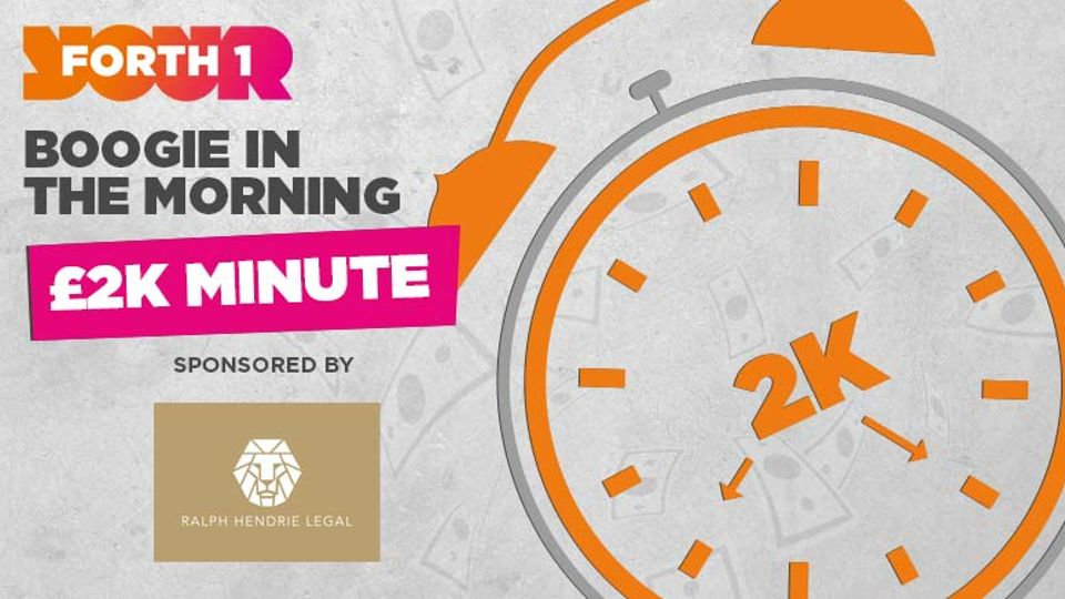 Today's questions and register to play the £2K Minute | Win - Forth 1