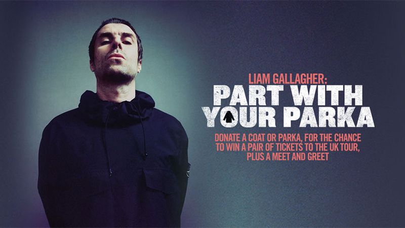 Liam Gallagher launches 'Part With Your Parka' initiative to help the homeless