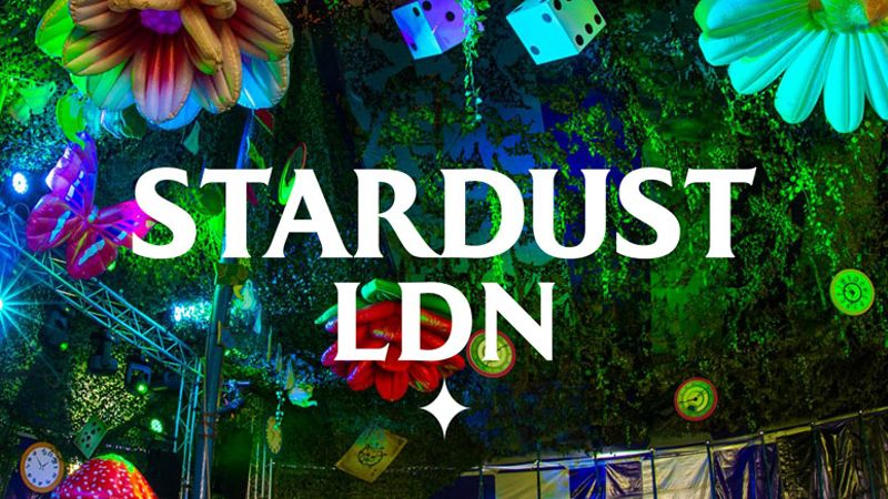 WIN TICKETS! Fancy joining us at Stardust LDN?