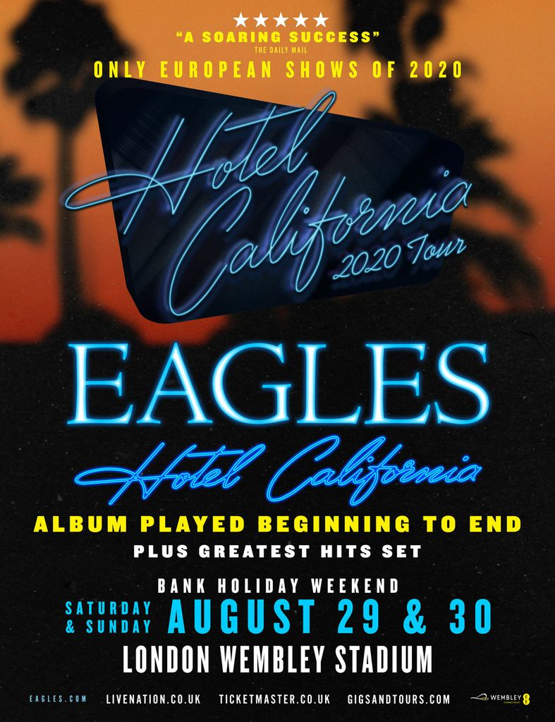 eagles to perform 39 hotel california 39 album in its entirety at wembley stadium music forth 2