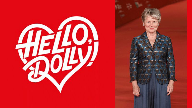Hello Dolly returning to the West End! Imelda Staunton and co are heading to the Adelphi Theatre