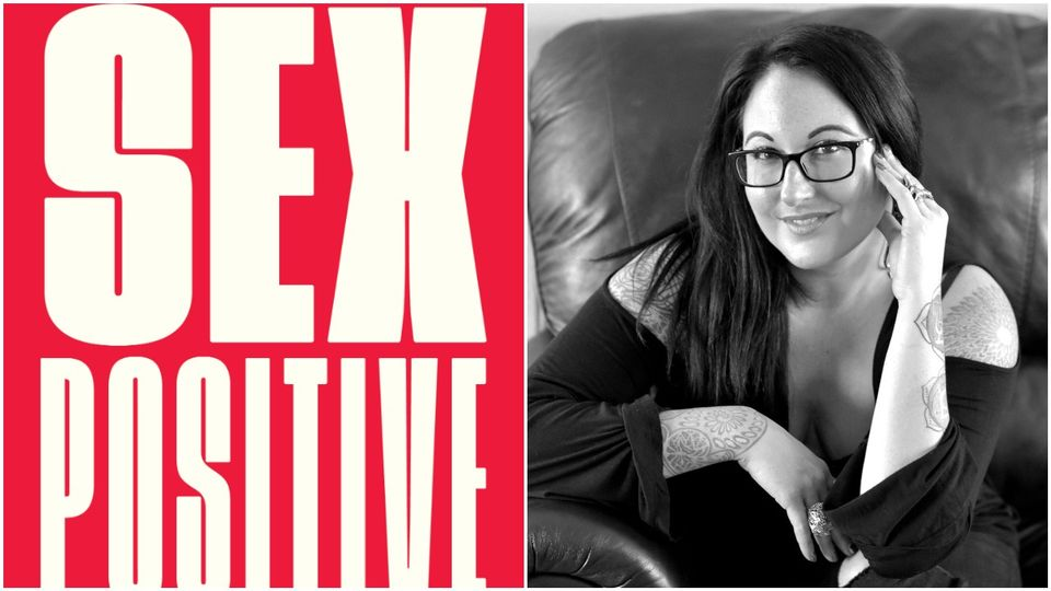 Grazia Book Club: Sex Positive By Dr Kelly Nuff