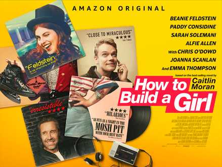 How To Build A Girl: A New Trailer Arrives As The Film Heads To ...